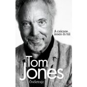 TOM JONES - ÖNÉLETRAJZ