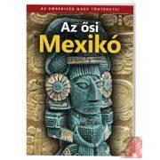 AZ ŐSI MEXIKÓ