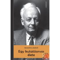 EGY KUTATÓORVOS ÉLETE