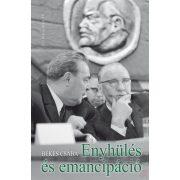ENYHÜLÉS ÉS EMANCIPÁCIÓ