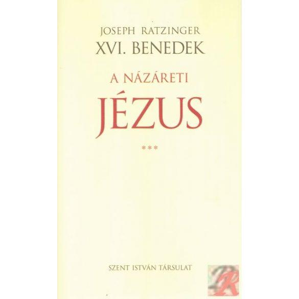 A NÁZÁRETI JÉZUS III.