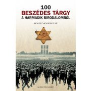 100 BESZÉDES TÁRGY A HARMADIK BIRODALOMBÓL