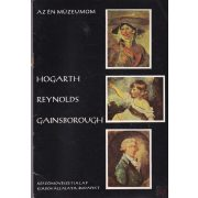 HOGARTH - REYNOLDS - GAINSBOROUGH