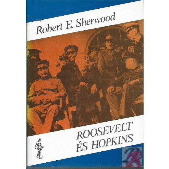 ROOSEVELT ÉS HOPKINS I-II.