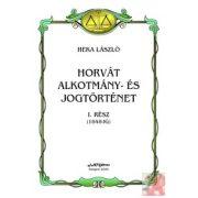 HORVÁT ALKOTMÁNY- ÉS JOGTÖRTÉNET I.