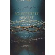 FÖLFESZÍTETT NEMZET - 1920-2020