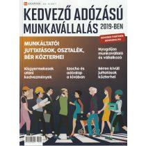 KEDVEZŐ ADÓZÁSÚ MUNKAVÁLLALÁS 2019-BEN