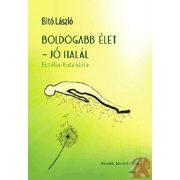 BOLDOGABB ÉLET - JÓ HALÁL