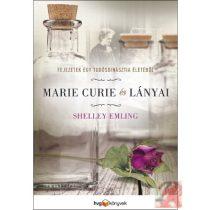 MARIE CURIE ÉS LÁNYAI