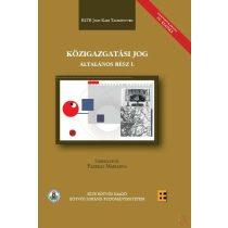KÖZIGAZGATÁSI JOG - ÁLTALÁNOS RÉSZ I. - Hatályosított IV. kiadás