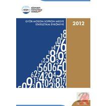 GYŐR-MOSON-SOPRON MEGYE STATISZTIKAI ÉVKÖNYVE, 2012