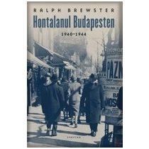 HONTALANUL BUDAPESTEN 1940-1944