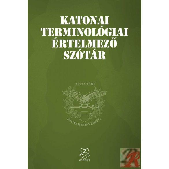 KATONAI TERMINOLÓGIAI ÉRTELMEZŐ SZÓTÁR