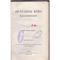 HUNYADIAK KORA MAGYARORSZÁGON IV. kötet