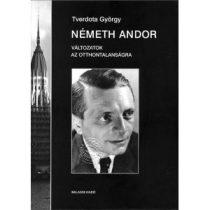 NÉMETH ANDOR. VÁLTOZATOK AZ OTTHONTALANSÁGRA