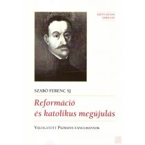 REFORMÁCIÓ ÉS KATOLIKUS MEGÚJULÁS