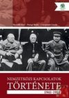 NEMZETKÖZI KAPCSOLATOK TÖRTÉNETE 1941-1991