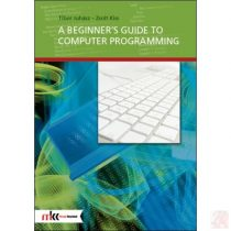 A BEGINNER'S GUIDE TO COMPUTER PROGRAMMING