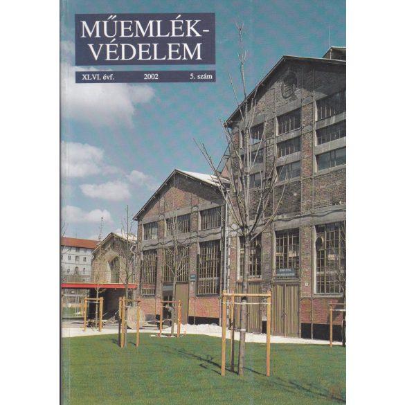 MŰEMLÉKVÉDELEM - XLVI. évf., 2002/5.