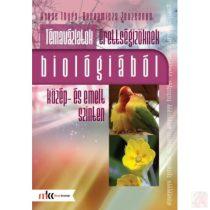 TÉMAVÁZLATOK ÉRETTSÉGIZŐKNEK BIOLÓGIÁBÓL KÖZÉP- ÉS EMELT SZINTEN
