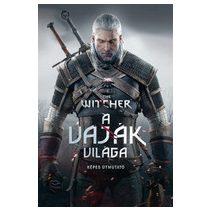 THE WITCHER: A VAJÁK VILÁGA