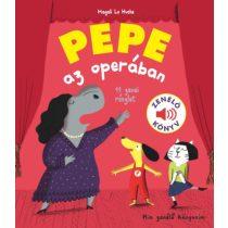 PEPE AZ OPERÁBAN - Zenélő könyv