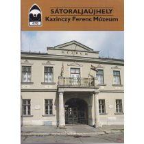 SÁTORALJAÚJHELY - KAZINCZY FERENC MÚZEUM