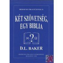 KÉT SZÖVETSÉG, EGY BIBLIA