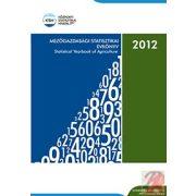 MEZŐGAZDASÁGI STATISZTIKAI ÉVKÖNYV, 2012