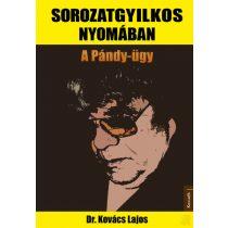 SOROZATGYILKOS NYOMÁBAN