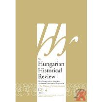 HUNGARIAN HISTORICAL REVIEW 2013. évi 4. szám