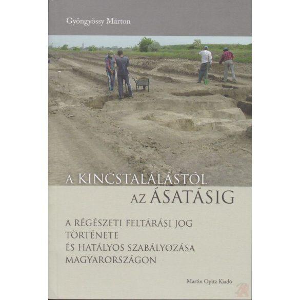 A kincstalálásától az ásatásig