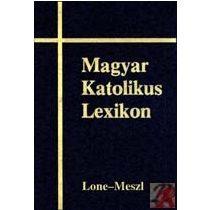 MAGYAR KATOLIKUS LEXIKON VIII. (LONE-MESZL)