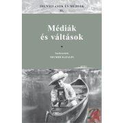 IDENTITÁSOK ÉS MÉDIÁK II. - MÉDIÁK ÉS VÁLTÁSOK