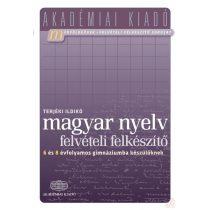 MAGYAR NYELV - Felvételi felkészítő 6 és 8 évfolyamos gimnáziumba készülőknek