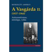 A VASGÁRDA II. (1937–1964)