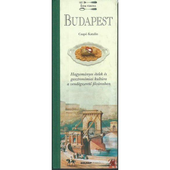 BUDAPEST. ÍZEK VÁROSA