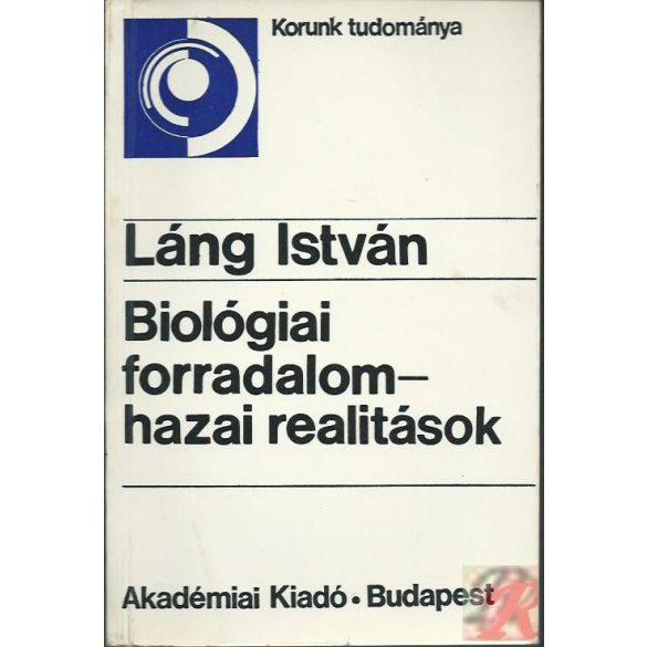 BIOLÓGIAI FORRADALOM - HAZAI REALITÁSOK