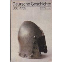 DEUTSCHE GESCHICHTE 500-1789
