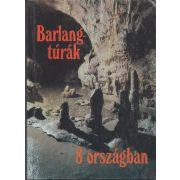 BARLANGTÚRÁK 8 ORSZÁGBAN