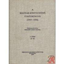 A MAGYAR KÖNYVGYŰJTŐ ÚJ KÉZIKÖNYVE (1969-1988)