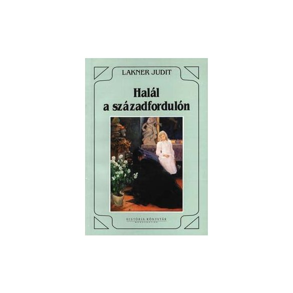 HALÁL A SZÁZADFORDULÓN