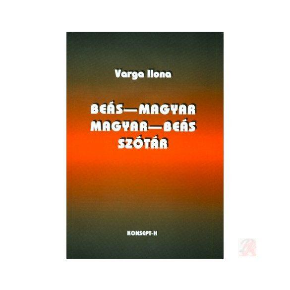 BEÁS-MAGYAR, MAGYAR-BEÁS SZÓTÁR