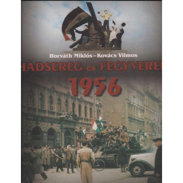 HADSEREG ÉS FEGYVEREK 1956