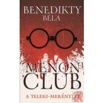 MENON CLUB - A TELEKI-MERÉNYLET