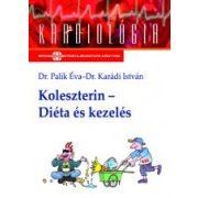KOLESZTERIN - DIÉTA ÉS KEZELÉS