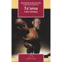 TA'AORA. TAHITI MITOLÓGIA