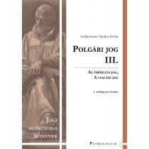 POLGÁRI JOG III. - Szakvizsga felkészítő kötet - Elfogyott