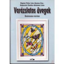 VARÁZSLATOS ÜVEGEK - Síküvegek festése
