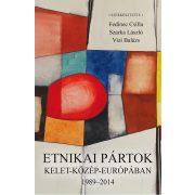 ETNIKAI PÁRTOK KELET-KÖZÉP-EURÓPÁBAN, 1989–2014